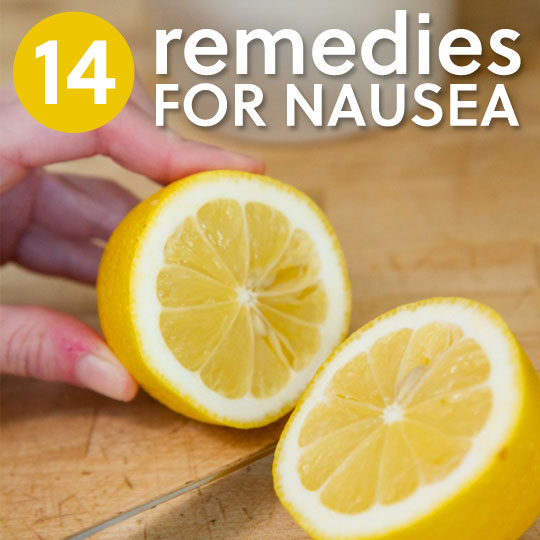14 Remedies for Nausea & Upset Stomach- for soothing relief.