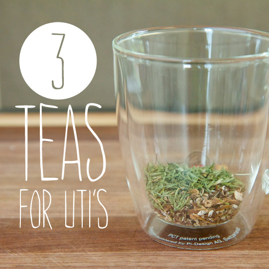 3 Teas for UTI's- to help relieve UTI discomfort.