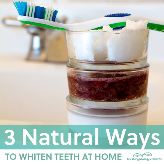 3 Natural Ways to Whiten Teeth at Home- without using harsh chemicals.